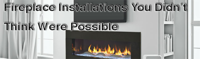 fireplace installs